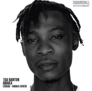 1da Banton - Amaka (2Baba Cover)